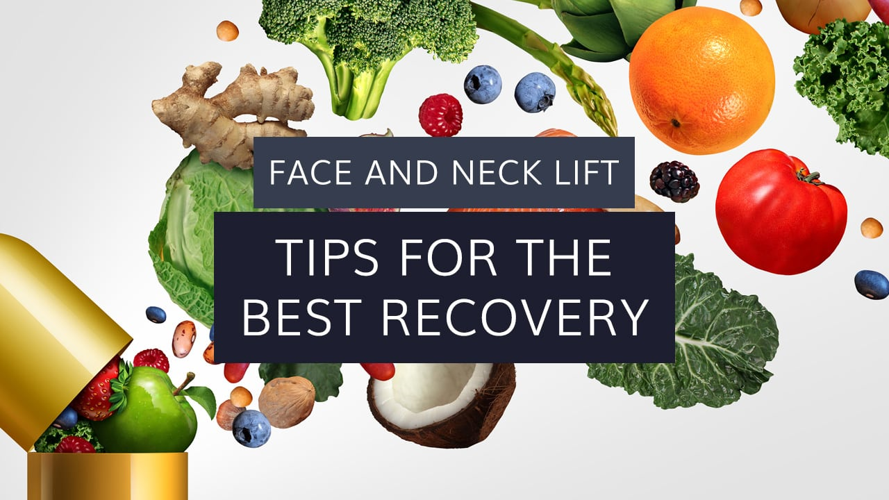 Face and Neck Lift: Tips for Best Recovery