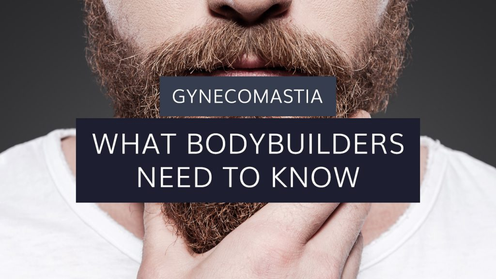 Gynecomastia: What Bodybuilders Need to Know
