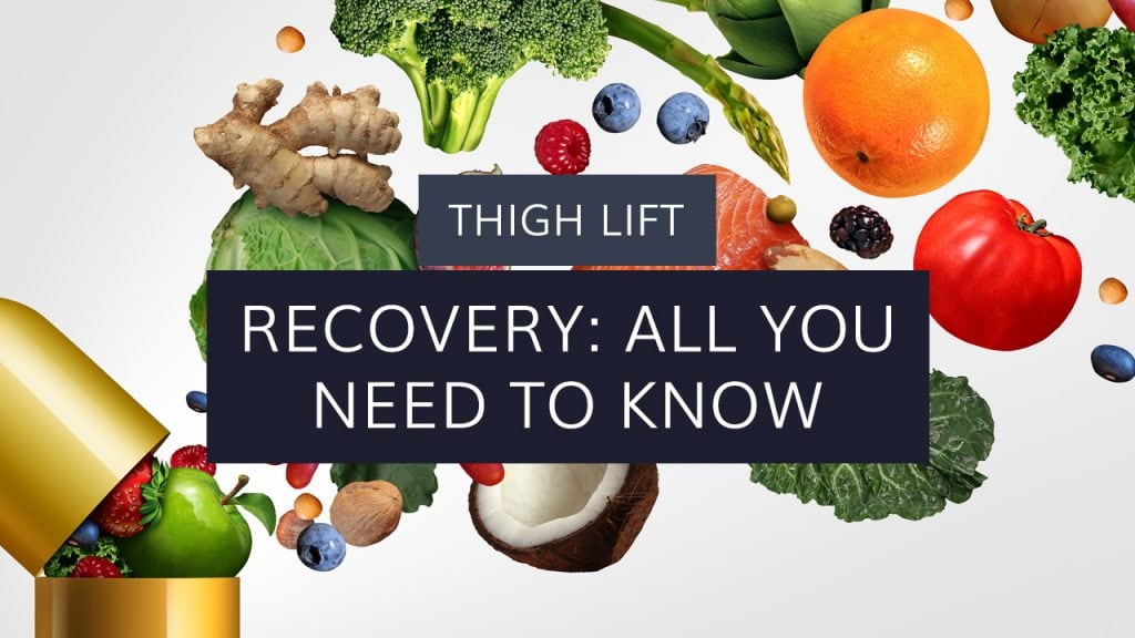 Thigh Lift: Recovery – All You Need to Know